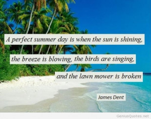 Perfect summer day quote