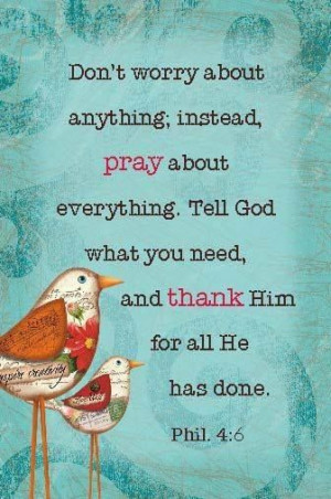 Do Not Worry About Anything.....