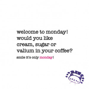 ... quotes qoutes doen manic monday quotes quotes sayings coffee qoutes