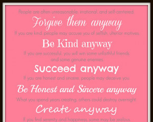 Mother Teresa Quote, Give Your Best Anyway ...