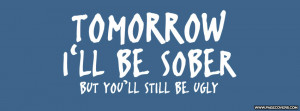 Tomorrow Ill Be Sober Cover Comments