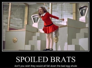Spoiled Brats