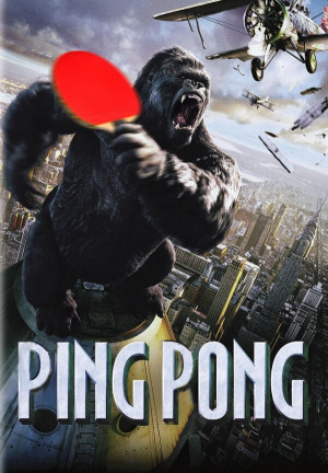 funny pictures king kong ping pong movie poster