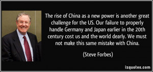 The rise of China as a new power is another great challenge for the US ...