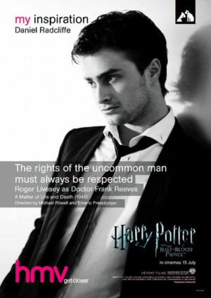 Radcliffe - hmv 'My Inspiration' posterDaniel picked a quote ...