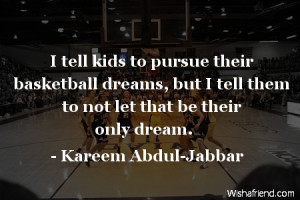 Basketball Dream Quotes