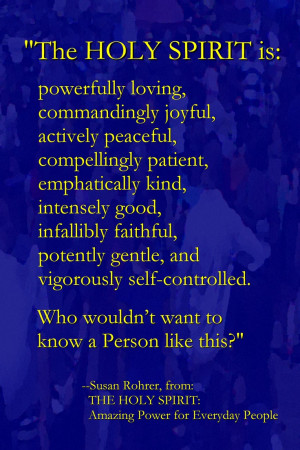 This quote from 'THE HOLY SPIRIT: Amazing Power for Everyday People ...