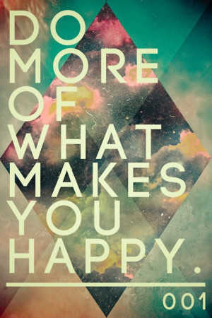 60 Quotes about being Happy
