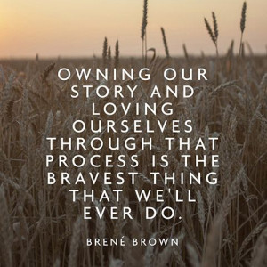 ... care inspo Brene Brown self acceptance vulnerability perfectionism