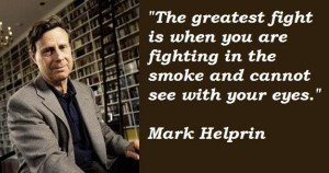 Mark helprin famous quotes 4
