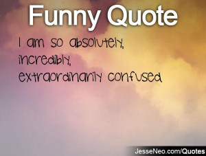 ... confused quotes about love confused about love quotes