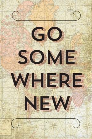 Go Somewhere New | Earmark Social #places