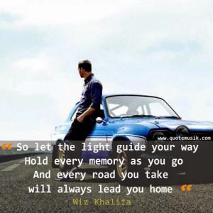 Wiz Khalifa quotes life see you again