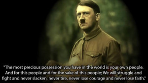 """... inspirational quote by """"the man against time"""" Adolf Hitler"""