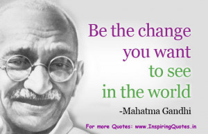 Famous Quotes of Mahatma Gandhi – Inspirational and Motivational ...