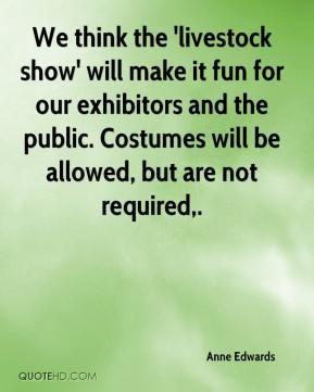 Livestock Show Quotes