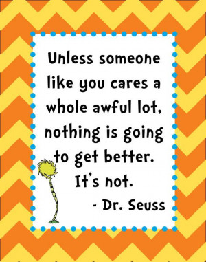 , Dr.Seuss Quotes, Adorable Chevron, Chevron Dr., Dr. Suess The Lorax ...
