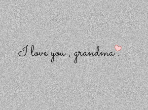 Love You, Grandma