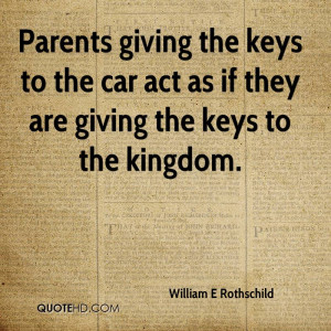 Parents giving the keys to the car act as if they are giving the keys ...