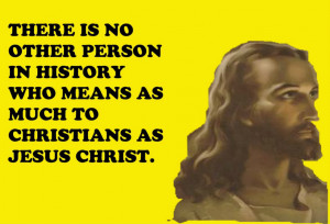 ... -who-means-as-much-to-christians-as-jesus-christ-bible-quote.jpg