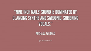 Nine Inch Nails Quotes