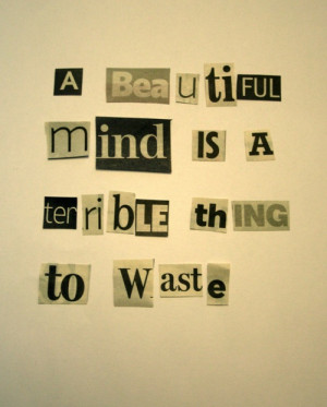 beautiful mind. #quotes