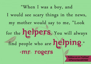 Good advice for when scary things happen! #Quotes Follow Parent ...