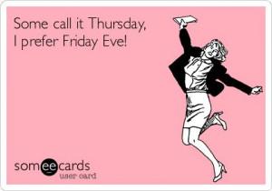 Friday Eve 2