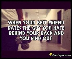 Guy Best Friend Quotes And Sayings When your best friend dates