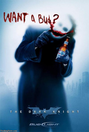 Budweiser ad from the Dark Knight - Want a Bud? - great visual beer ...