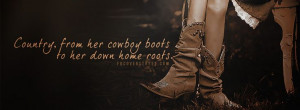 images of country quotes   Country Girl Cowboy Boots Facebook Cover