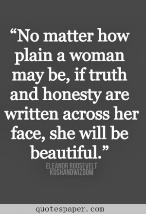 Woman's truth and honesty