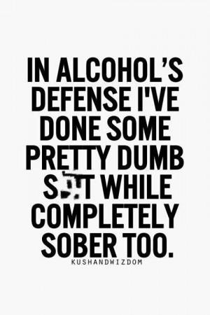 In defense of alcohol...