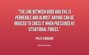 quote-Philip-Zimbardo-the-line-between-good-and-evil-is-37977.png