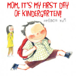 "Start by marking ""Mom, It's My First Day of Kindergarten!"" as Want ..."