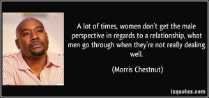 Men Quotes About Women Relationship A lot of times, women don't