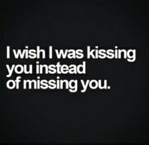 you romance kiss couples missing you miss you love quotes Romantic ...