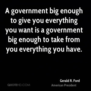 Gerald R. Ford Government Quotes