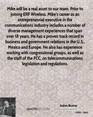 Mike will be a real asset to our team. Prior to joining ERF Wireless ...