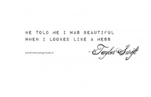 beautiful, heartquakee, love, lyrics, quote, taylor swift - inspiring ...