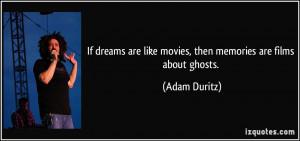 More Adam Duritz Quotes