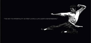 The key to immortality is first living a life...
