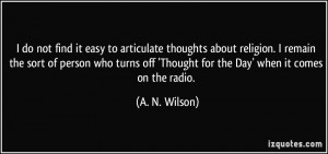 More A. N. Wilson Quotes