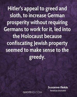 Hitler's appeal to greed and sloth, to increase German prosperity ...