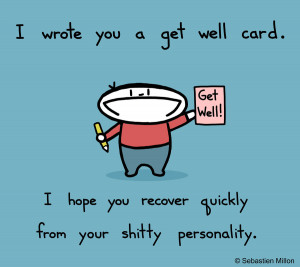 Get Well Soon! by sebreg