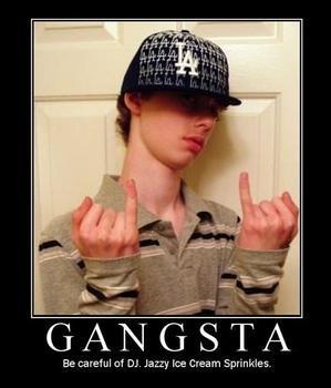 Still alot of White kids calling themslves gangstas ?