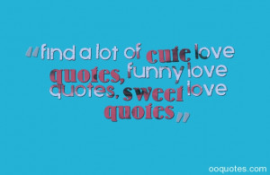 ... sweet love quotes i love you quotes cute quotes short cute love quotes