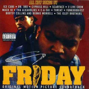 friday the soundtrack 1995 1 friday ice cube 2 keep