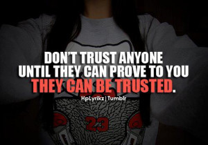 Don't trust anyone until