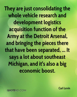 They are just consolidating the whole vehicle research and development ...
